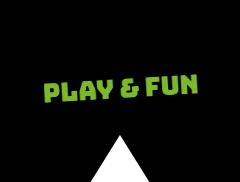 Play & Fun