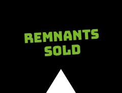 Remnants Sold